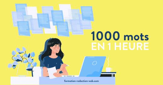 ecrire 1000 mots 1h