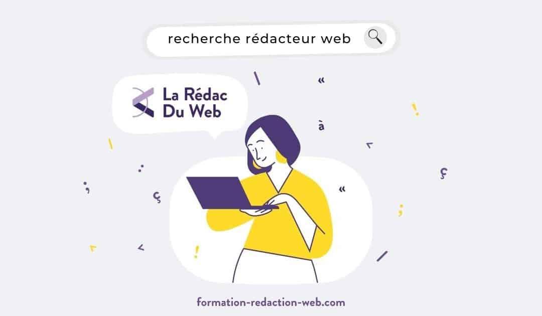 Recherche Rédacteur Web Freelance | Découvrez La Rédac du Web