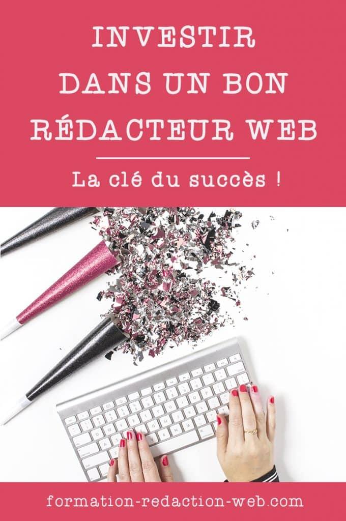 Investir dans un bon rédacteur web : La clé du succès pour le Web Entrepreneur !