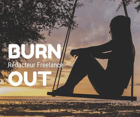 🔥Rédacteurs Freelance : Attention au Burnout