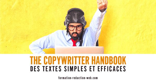 The copywriter Handbook | Des Textes Simples et Efficaces