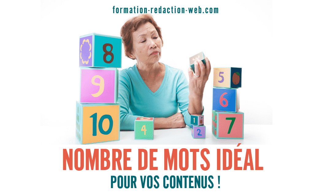 Nombre de Mots Idéal pour vos Contenus | Calibrage éditorial