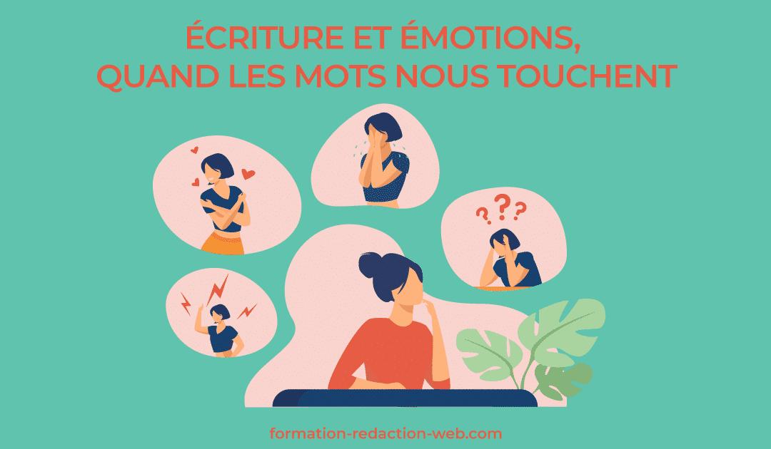 Écriture et émotions, quand les mots nous touchent… ou pas