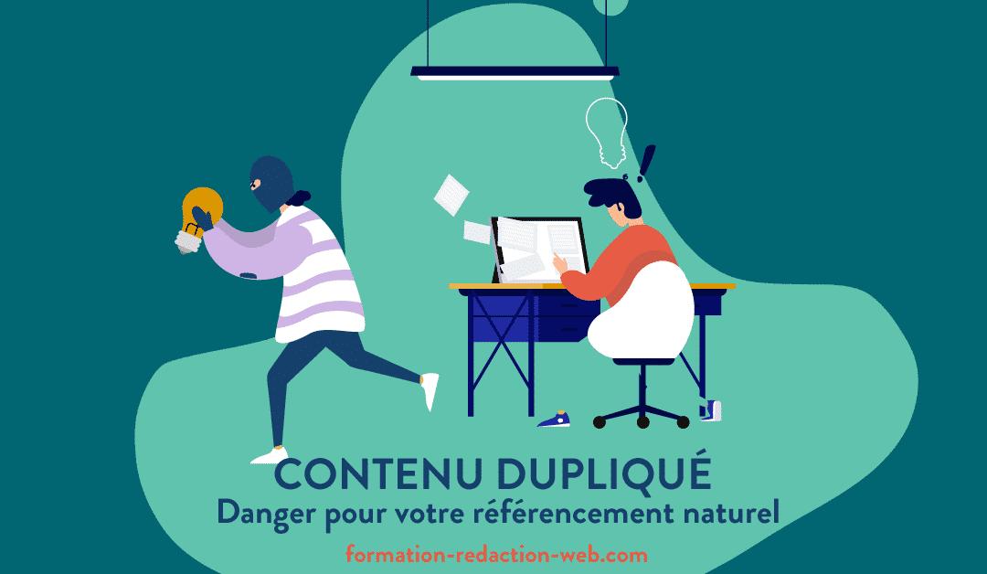 Contenu Dupliqué : Dangers pour votre Référencement Naturel