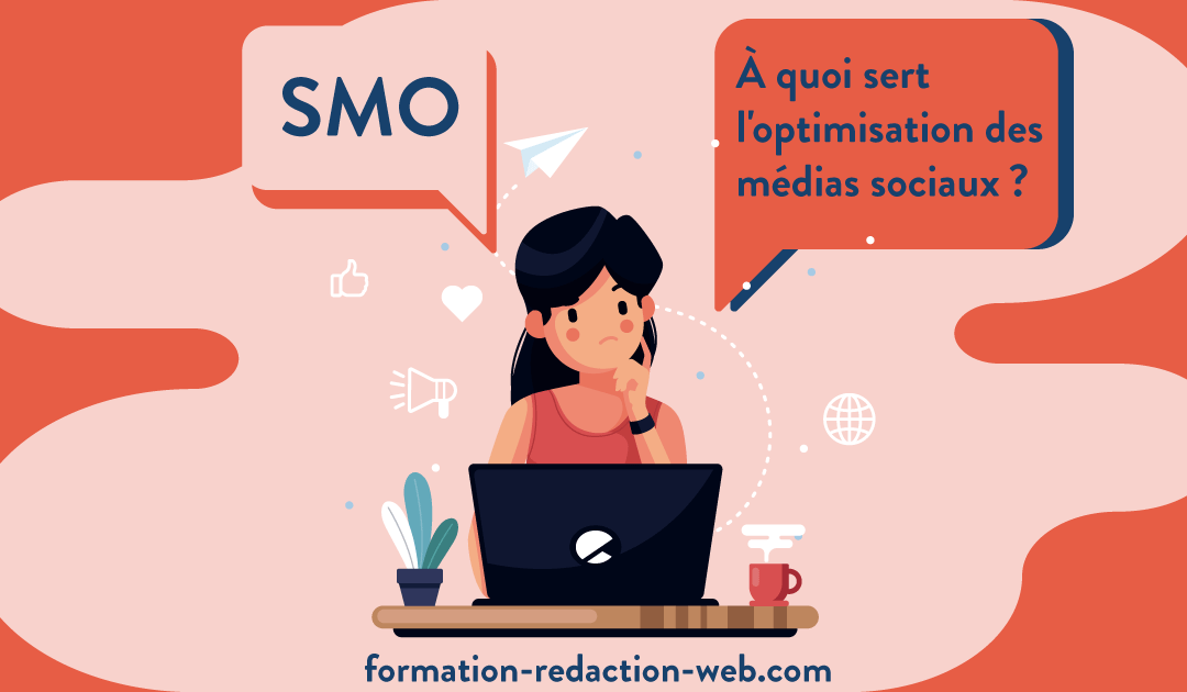 SMO | À quoi sert l'optimisation des médias sociaux?