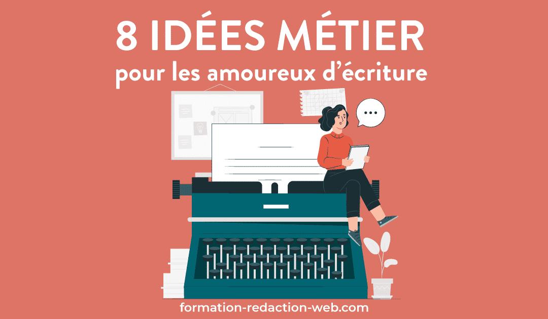 idee metier ecriture redaction