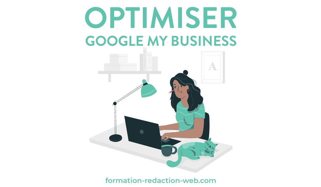 L'optimisation Google My Business : 7 étapes simples