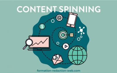 Qu'est-ce que le content spinning? Décryptage