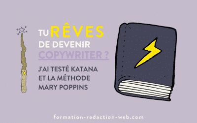 Tu envisages de devenir copywriter freelance? J'ai testé Katana & la méthode Mary Poppins