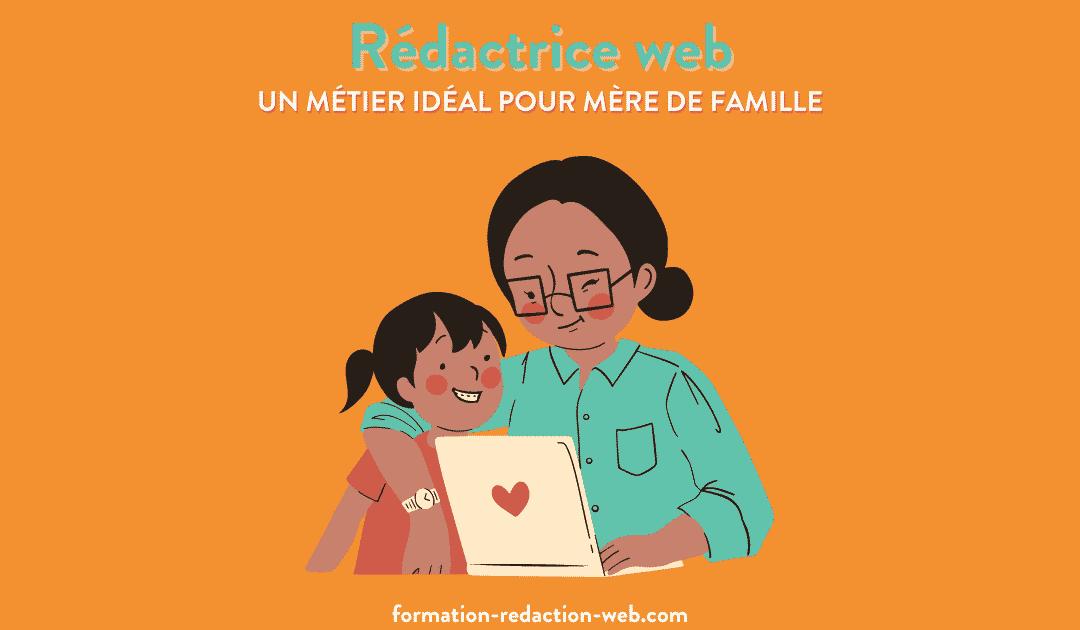 Rédactrice web : un métier idéal pour mère de famille