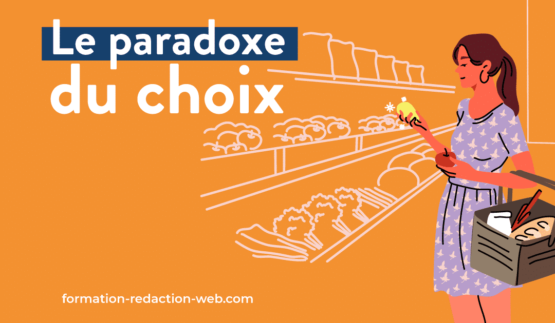 Le paradoxe du choix : la théorie que tout freelance devrait connaître