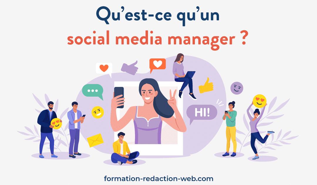Qu'est-ce qu'un social media manager ?   Explications