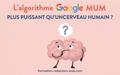 Lumière sur le nouvel algorithme MUM de Google : une révolution en gestation