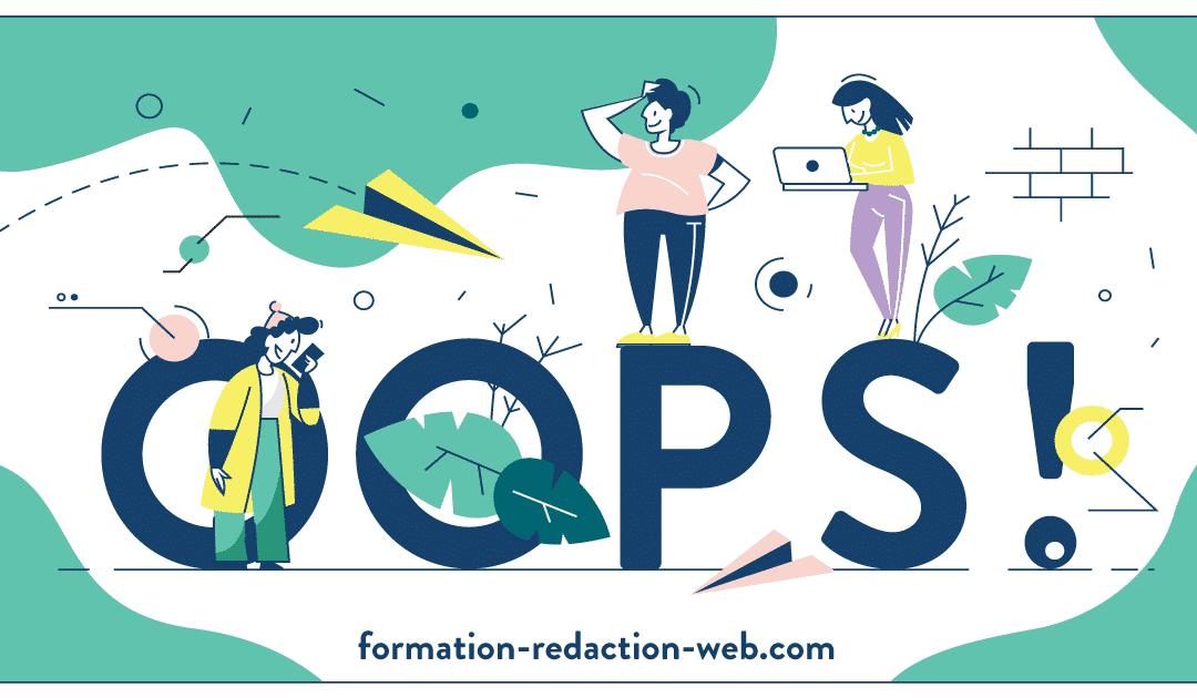 Fautes, maladresses… Ces 5 erreurs de débutant en rédaction web à ne surtout pas commettre