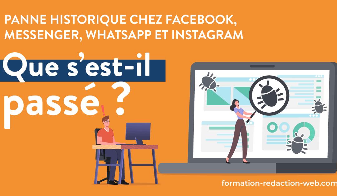 Panne historique de Facebook, Instagram et WhatsApp